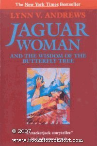 lynn-v-andrews-jaguar-woman-and-the-wisdom-of-the-butterfly-tree-jaguar-woman-and-the-wisdom-of-the-butterfly-tree