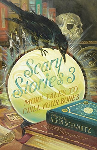 alvin-schwartz-scary-stories-3-more-tales-to-chill-your-bones