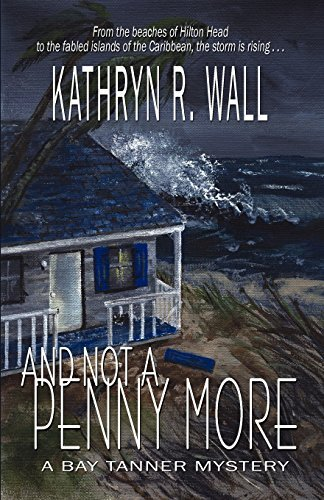 kathryn-r-wall-and-not-a-penny-more