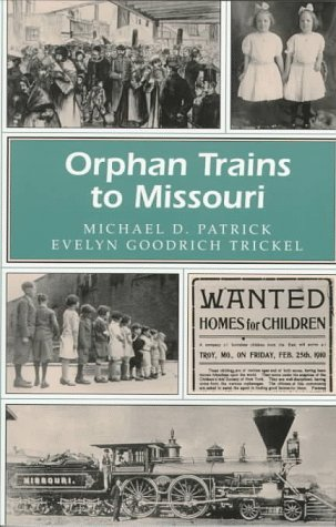 patrick-michael-d-trickel-evelyn-goodrich-orphan-trains-to-missouri