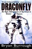 Bryan Burrough Dragonfly An Epic Adventure Of Survival In Outer