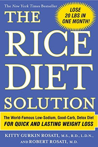 Kitty Gurkin Rosati The Rice Diet Solution The World Famous Low Sodium Good Carb Detox Die