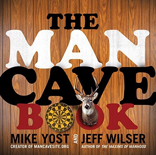 Jeff Wilser The Man Cave Book