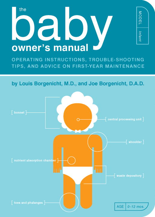 Louis Borgenicht Baby Owner's Manual The