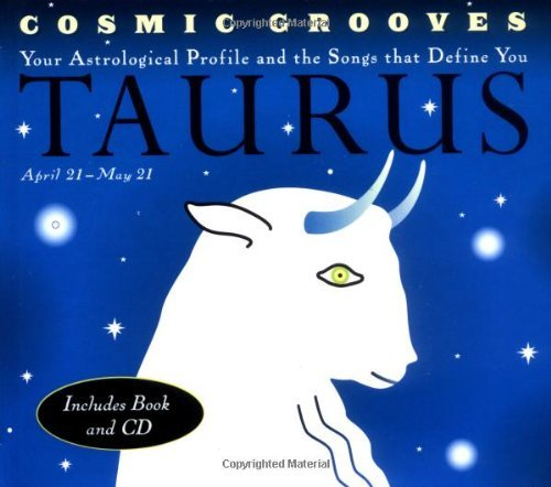 Jane Hodges Cosmic Grooves Taurus Your Astrological Profile A