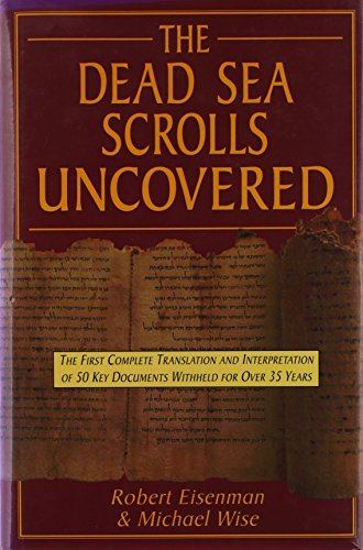 Robert Eisenman Dead Sea Scrolls Uncovered Dead Sea Scrolls Uncovered