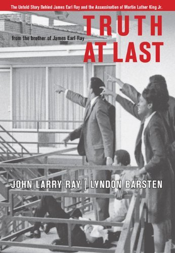 Ray John Larry Barsten Lyndon Truth At Last The Untold Story Behind James Earl