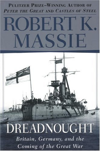 Robert K. Massie Dreadnought