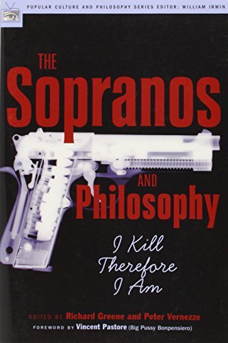 Richard Greene The Sopranos And Philosophy I Kill Therefore I Am