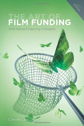 carole-lee-dean-art-of-film-funding-the-alternative-financing-concepts-0002-edition