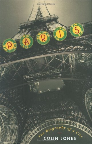 Jones Paris The Biography Of A City