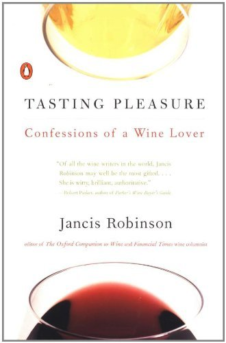 jancis-robinson-tasting-pleasure-confessions-of-a-wine-lover