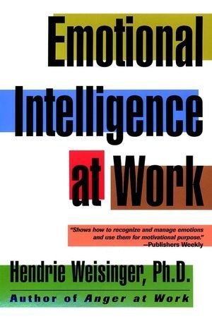 hendrie-weisinger-emotional-intelligence-at-work