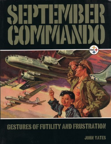 John Yates September Commando Gestures Of Futility And Frustration