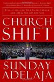 Sunday Adelaja Church Shift