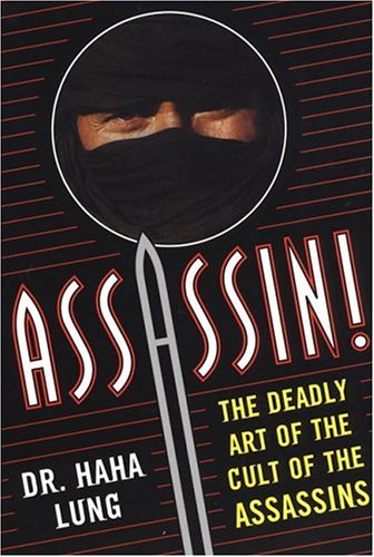 haha-lung-assassin-the-deadly-art-of-the-cult-of-the-assassins