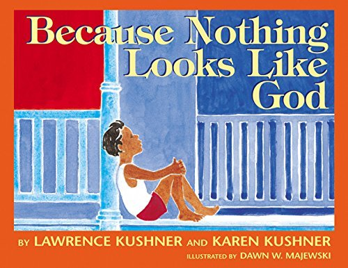 kushner-lawrence-kushner-karen-majewski-dawn-because-nothing-looks-like-god