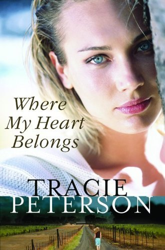 Tracie Peterson Where My Heart Belongs