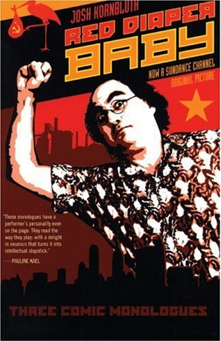 josh-kornbluth-red-diaper-baby-1