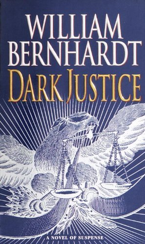 William Bernhardt Dark Justice