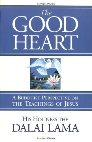 dalai-lama-the-good-heart-a-buddhist-perspective-on-the-teachings-of-jesus-revised
