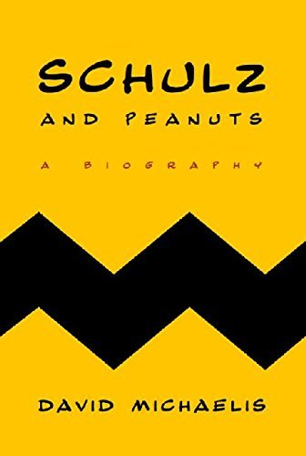 David Michaelis Schulz And Peanuts A Biography