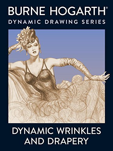 Burne Hogarth Dynamic Wrinkles And Drapery Solutions For Drawing The Clothed Figure Revised