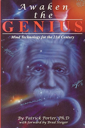 Patrick Kelly Porter Awaken The Genius Mind Technology For The 21st Century 0007 Edition;