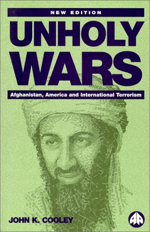 John K. Cooley Unholy Wars Afghanistan America And Internationa