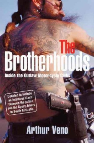 arthur-veno-brotherhoods-the-inside-the-outlaw-motorcycle-clubs