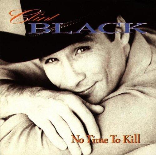 Clint Black/No Time To Kill