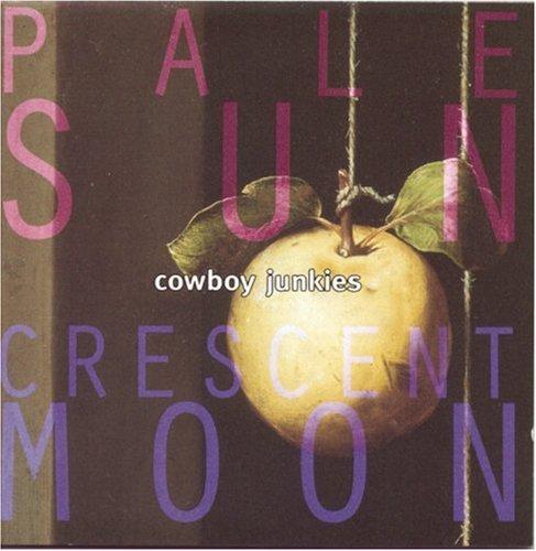 cowboy-junkies-pale-sun-crescent-moon