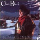 Clint Black/Looking For Christmas