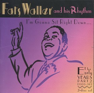 fats-his-rhythm-waller-im-gonna-sit-right-down-earl