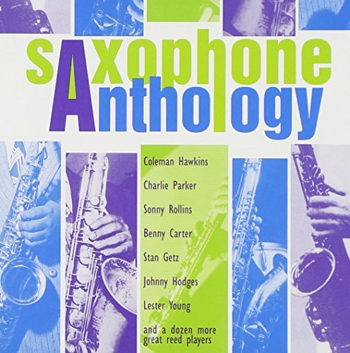 Saxophone Anthology Saxophone Anthology