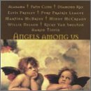 Angels Among Us Angels Among Us Alabama Mccready Elvis Mcbride Cline Tippin