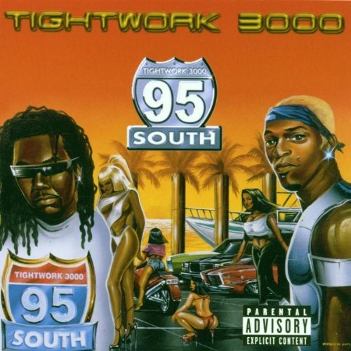 95 South Tightwork 3000 Explicit Version
