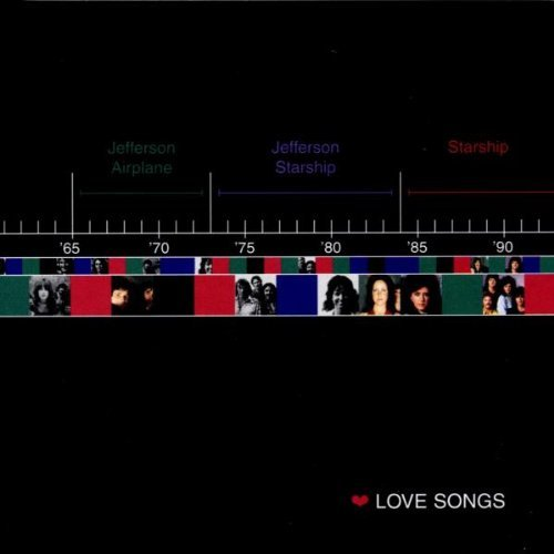 Jefferson Airplane Starship Love Songs 2 Artists On 1