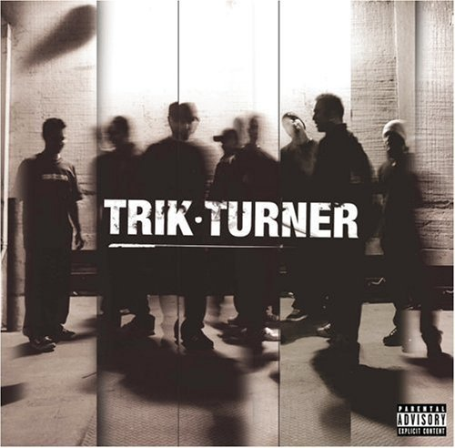 Trik Turner Trik Turner Explicit Version
