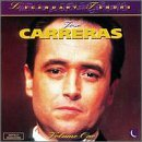 Jose Carreras Legendary Tenors Vol. 1 Carreras (ten)