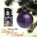 Crosby Sinatra Christmas With Bing & Frank