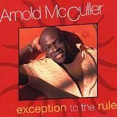 arnold-mcculler-exception-to-the-rule