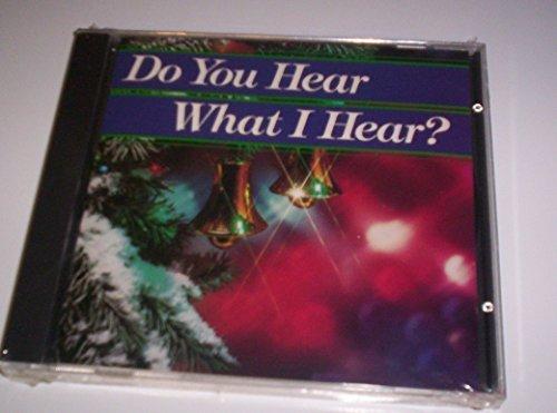 Do You Hear What I Hear/Do You Hear What I Hear