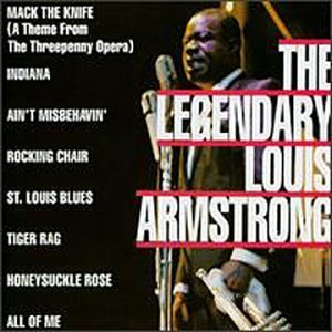 Louis Armstrong Legendary