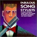 Fabulous Song Stylists Fabulous Song Stylists Crosby Beneke James Forrest