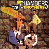 Chambers Brothers Goin' Uptown