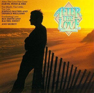 After The Love/After The Love@Earth Wind & Fire/Hill/Shepard@Davis/Tyler/Abbot/Loggins
