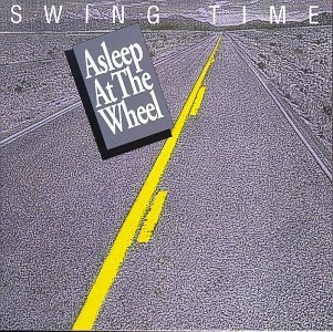 Asleep At The Wheel Swing Time