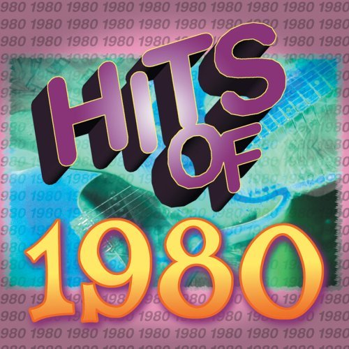 Hits Of 1980 Hits Of 1980 Loggins Meisner Gilley Toto Scaggs Manhattans Hall Tutone
