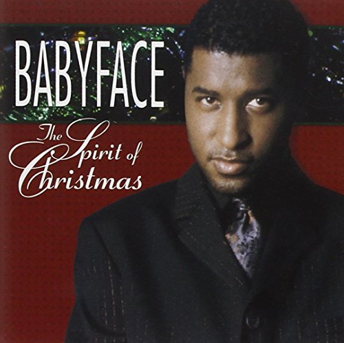 Babyface Spirit Of Christmas